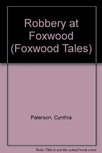 9780590540704: Robbery at Foxwood (Foxwood Tales)