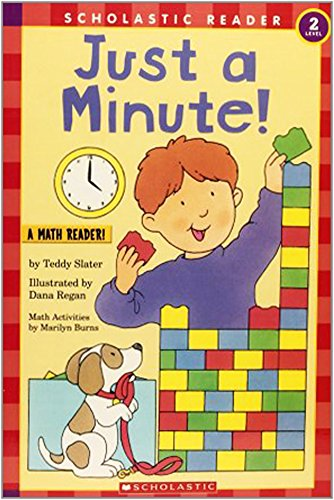Just a Minute! (Hello Reader! Math Level: Slater, Teddy