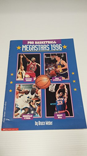 Pro Basketball Megastars 1996 (Picture Books) (0590540831) by Weber, Bruce