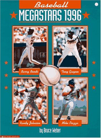 Baseball Megastars 1996 (Hippo fiction) (059054084X) by Weber, Bruce