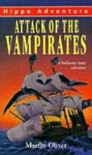 Attack of the Vampirates (Hippo) (0590540955) by Oliver, Martin
