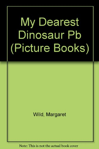 9780590541305: My Dearest Dinosaur (Picture Books)