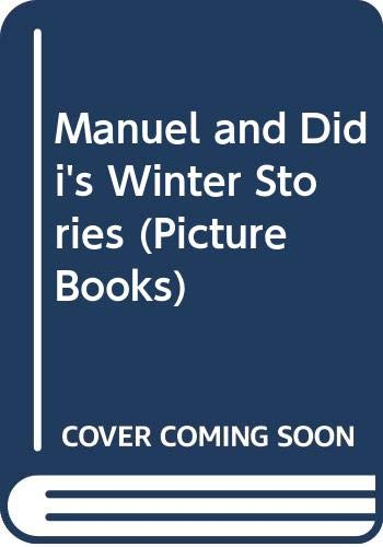 9780590541312: Manuel and Didi's Winter Stories (Picture Books)