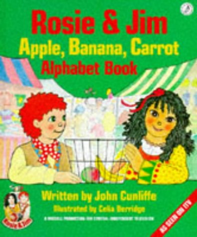 9780590541350: Rosie and Jim: Apple, Banana, Carrot Alphabet Book (Rosie & Jim - activity books)