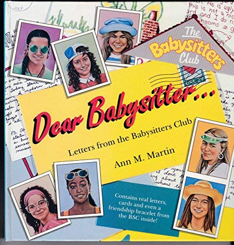 Dear Babysitter...Letters from the Babysitters Club (Hippo) (059054165X) by Ann M. Martin