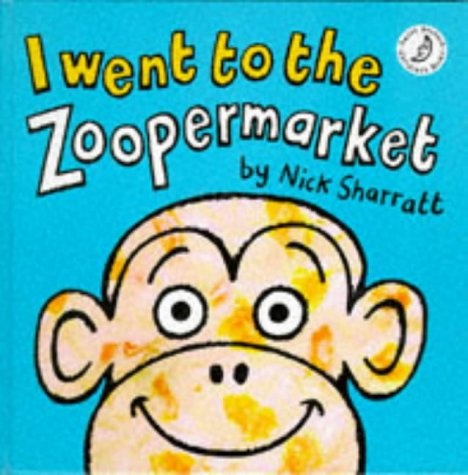 9780590541770: I Went to the Zoopermarket