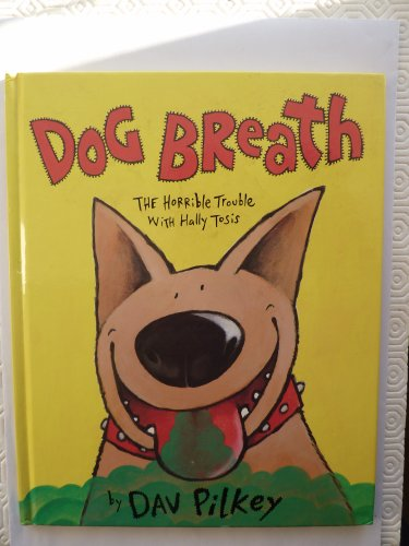 9780590541893: Dog Breath: The Horrible Trouble with Hally Tosis (Picture Books)