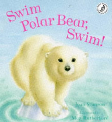 9780590542142: Swim Polar Bear, Swim!