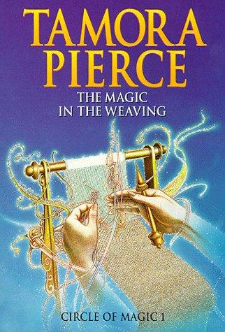 9780590542210: The Magic in the Weaving - Circle of Magic Volume 1