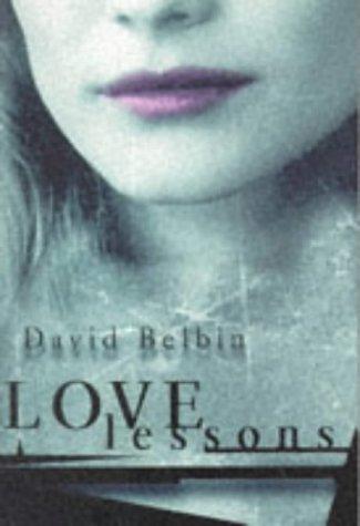 Love Lessons (Older readers): Belbin, David