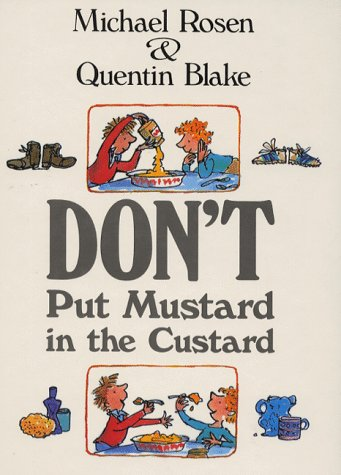 9780590542364: Don't Put Mustard in the Custard (Picture Books)