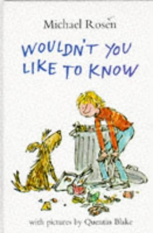 Wouldn't You Like to Know: Michael Rosen