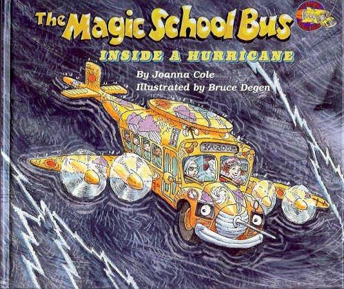 9780590542555: Inside a Hurricane (Magic School Bus)