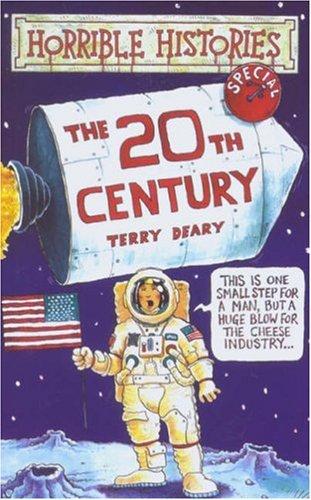 9780590542661: The Twentieth Century (Horrible Histories Special)