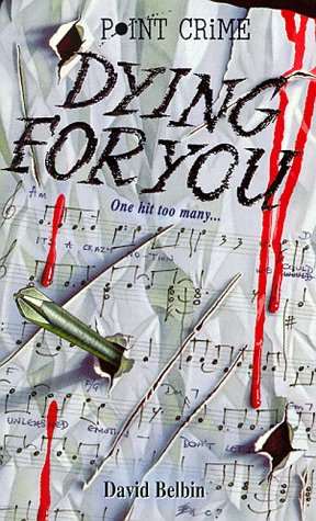 9780590542920: Dying for You (Point Crime)