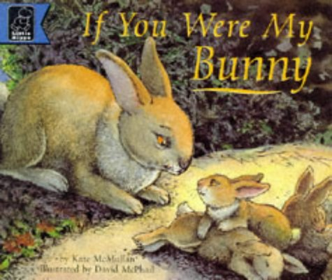 9780590543040: If You Were My Bunny