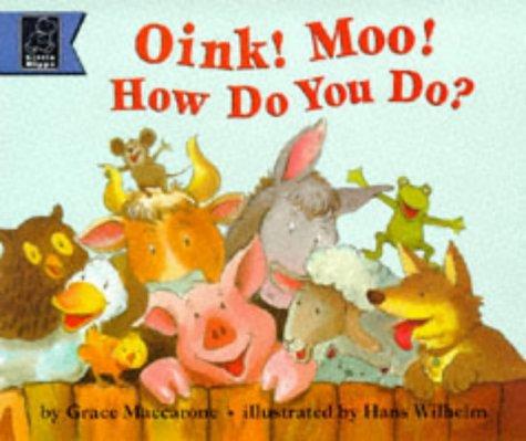 9780590543064: Oink! Moo! How Do You Do? (Story Corner)