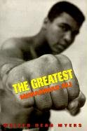 The Greatest Muhammad Ali: Myers, Walter Dean