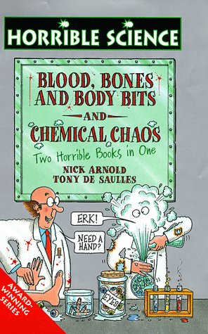 9780590543651: Chemical Chaos and Blood Bones and Body Bits (Horrible Science)