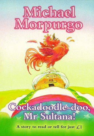 9780590543910: Cockadoodle-doo, Mr.Sultana (Everystory)