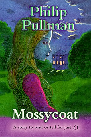 Mossycoat (Everystory): Philip Pullman