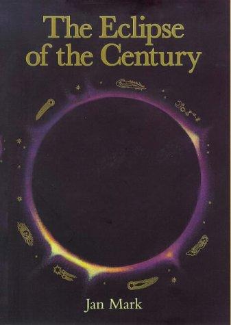 The Eclipse of the Century: Jan Mark, Peter Sutton (Illustrator)