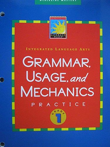 Grammar Usage and Mechanics Practice Grade 1: Scholastic