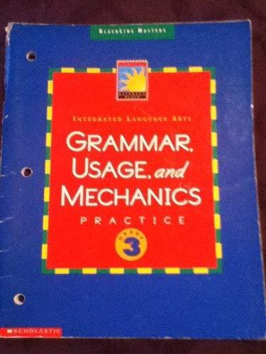 Intergrated Language Arts Grammar, Usage, and Mechanics Practice, Grade 3: Scholastic Literacy ...