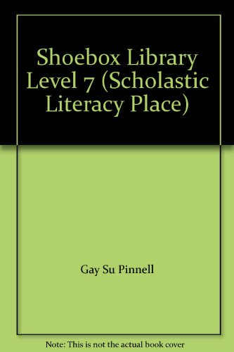 Shoebox Library Level 7 (Scholastic Literacy Place) (9780590545556) by Gay Su Pinnell; Pat Hutchins; Virginia Kroll; Don Freeman; LuLu Delacre; Audrey Wood; Joanne Oppenheim; Barbara Reid; Loreen Leedy; Trinka Hakes Noble