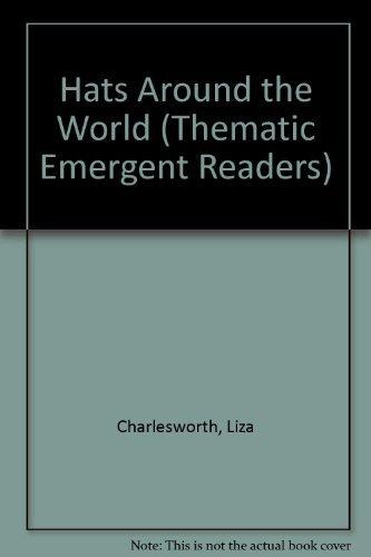 Hats around the world (Guided Reading Program): Liza Charlesworth