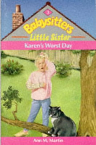 Karen's Worst Day (0590550098) by Ann M Martin