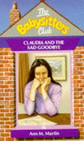 9780590550185: Claudia and the Sad Goodbye (Babysitters Club)