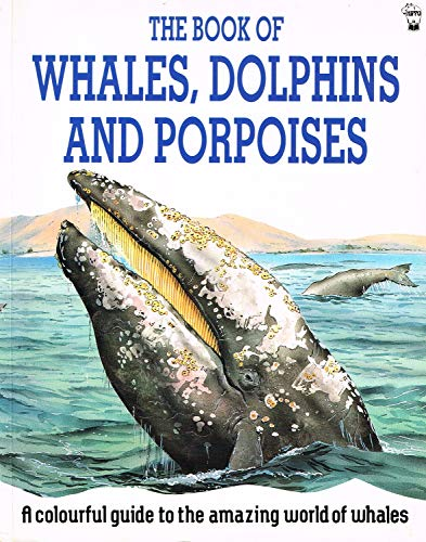 9780590550772: The Book of Whales, Dolphins and Porpoises (Non-fiction)