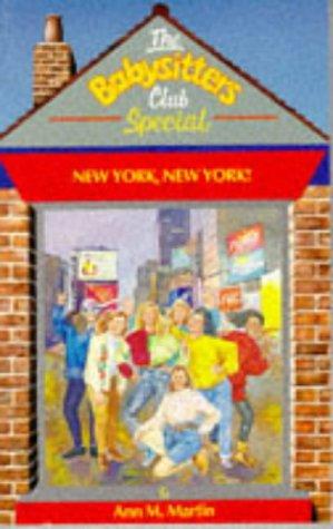 9780590550857: 'NEW YORK, NEW YORK (BABYSITTERS CLUB SPECIALS)'