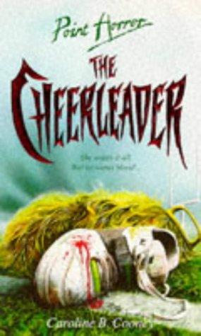 9780590551298: The Cheerleader (Point Horror)