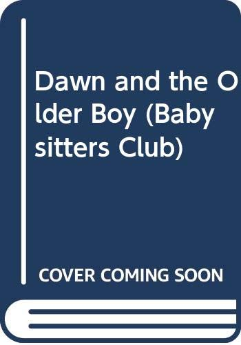 9780590551717: Dawn and the Older Boy (Babysitters Club)