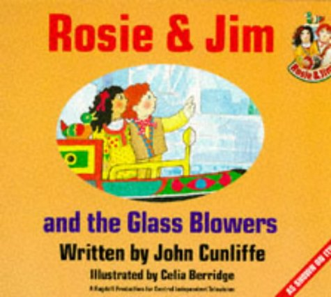 9780590551823: Rosie and Jim and the Glassblowers (Rosie & Jim - storybooks)