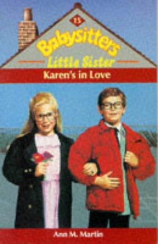 9780590552998: Karen's in Love (Babysitters Little Sister)