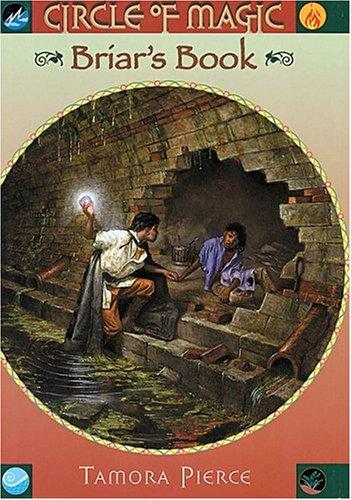 Briar's Book: Circle of Magic #4: Pierce, Tamora
