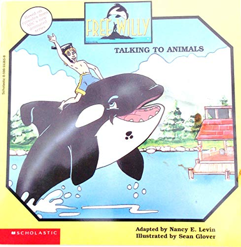 9780590553650: Free Willy: Talking to Animals