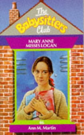 Mary Anne, Misses Logan (Babysitters Club) (059055414X) by Ann M. Martin