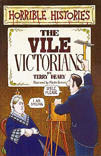9780590554664: The Vile Victorians (Horrible Histories S.)