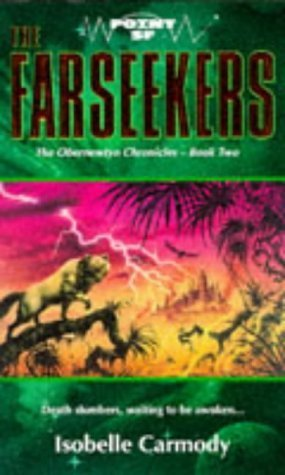Obernewtyn Chronicles Book Two The Farseekers (Point SF): Carmody, Isobelle