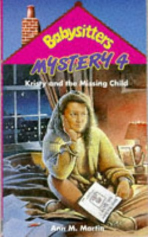 9780590555173: Kristy and the Missing Child (Babysitters Club Mysteries)