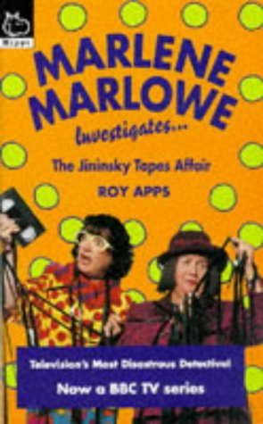 Marlene Marlowe Investigates the Missing Tapes Affair: Apps, Roy