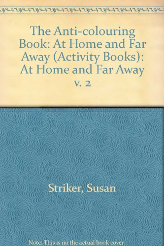 9780590556026: The Anti-colouring Book: At Home and Far Away v. 2 (Activity Books)