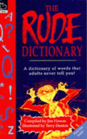 The Rude Dictionary (Non-fiction): Jim Howes