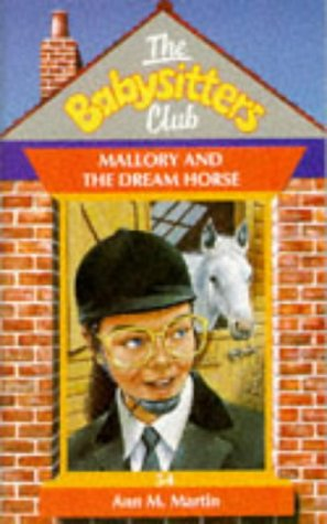 9780590556453: Mallory and the Dream Horse (Babysitters Club)