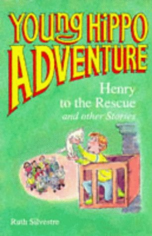 9780590556811: Henry to the Rescue (Young Hippo Adventure)