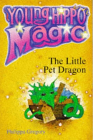 The Little Pet Dragon (Young Hippo Magic) (059055784X) by Philippa Gregory
